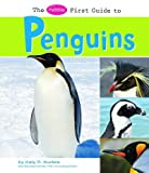 The Pebble First Guide to Penguins, Katy R. Kudela, 1429622423