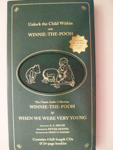 The Classic Audio Collection: Winnie-The-Pooh And When We Were Very Young [Spoken Word] by Peter Dennis (1998-03-10) ()