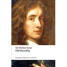 Old Mortality (Oxford World's Classics)