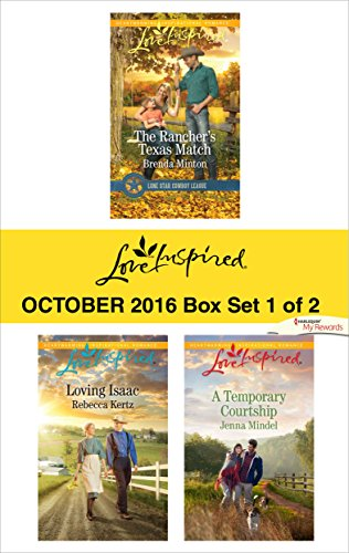 Download PDF Harlequin Love Inspired October 2016 - Box Set 1 of 2 - The Rancher's Texas Match\Loving Isaac\A Temporary Courtship