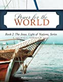 img - for Power for the World: Book 2: The Jesus, Light of Nations, Series - A Journey Through Acts (Hello Mornings Bible Studies) (Volume 6) book / textbook / text book