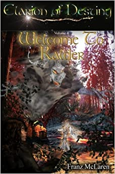 Book Clarion of Destiny: Welcome to Kalder: Volume 4