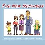 The New Neighbor, R. Bailey, 147008788X