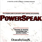 Power Speak: How to Engage, Inspire, and Stimulate Your Audience | Dorothy Leeds