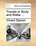 img - for Travels in Sicily and Malta ... book / textbook / text book
