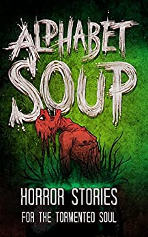 Alphabet Soup Horror Stories Tormented ebook product image