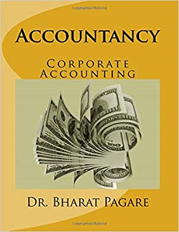 Book Accountancy: Corporate Accounting: Volume 1 (Issue of Share, Issue and Redemption of Debenture, Reemption of Preference Share, Company Final Account, ... of Company, Holding Company, Liquidation)