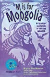 M Is for Mongolia, Tricia Ready, 1934159271