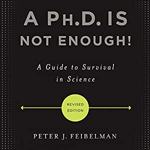 A Ph.D. Is Not Enough! Hörbuch