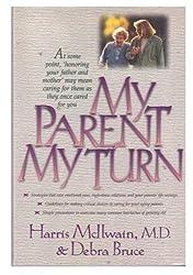My Parent, My Turn