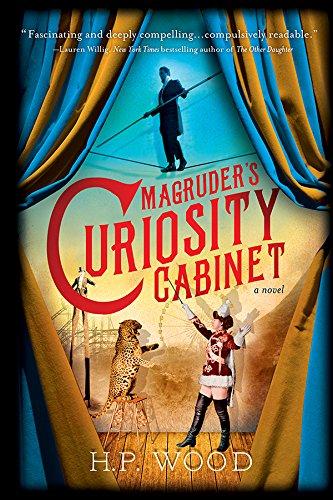 Magruder's Curiosity Cabinet: A Novel