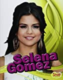 Selena Gomez, Heather E. Schwartz, 1429694645