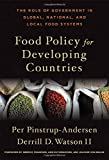 img - for Food Policy for Developing Countries: The Role of Government in Global, National, and Local Food Systems book / textbook / text book