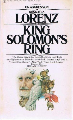 King Solomon's Ring (Mentor Series) Reissue edition by Lorenz, Konrad (1991) Mass Market Paperback -