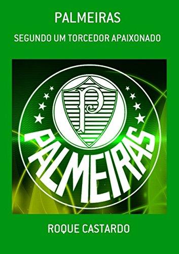 fan products of PALMEIRAS - SEGUNDO UM TORCEDOR APAIXONADO (Portuguese Edition)