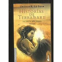 Historias de Terramar / Tales from Earthsea: La costa mas lejana & Tehanu / The Farhest Shore & Tehanu