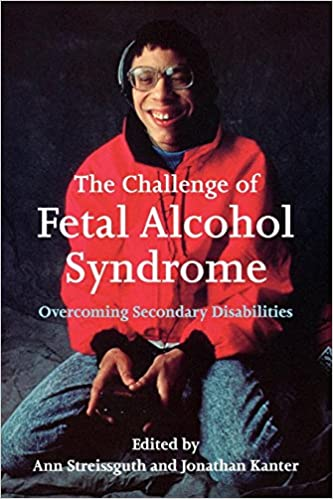The Challenge of Fetal Alcohol Syndrome: Overcoming