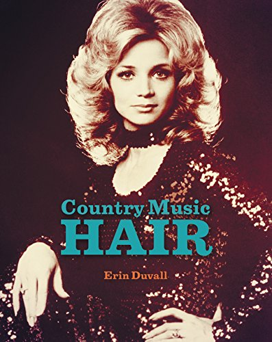 Country Music Hair (Country Music Reader)