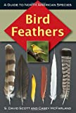 Bird Feathers, S. Scott and Casey McFarland, 0811736180