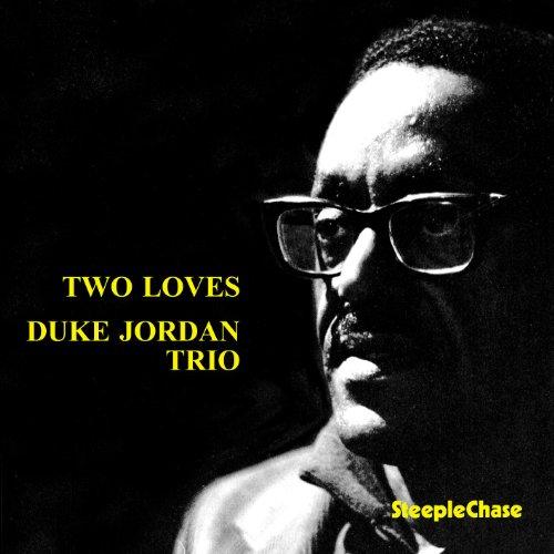 Image result for duke jordan two loves