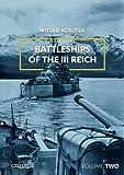 1: Battleships of the III Reich. Volume 2