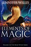 Elements of Magic (Rune Witch Book 2)