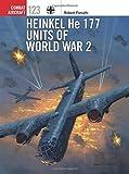 #7: Heinkel He 177 Units of World War 2 (Combat Aircraft)