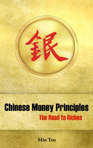Chinese Money Principles: The Road to Riches