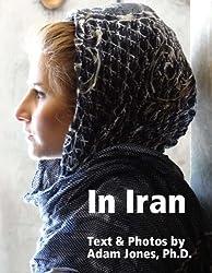 In Iran: Text & Photos