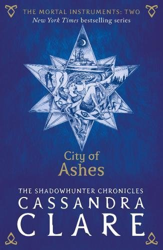 The Mortal Instruments 02. City of Ashes (Anglais) Broché – 29 juin 2015 Cassandra Clare Walker Books Ltd 1406362174 Occult & Supernatural