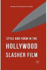 Style and Form in the Hollywood Slasher Film Paperback