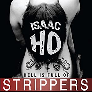 Hell Is Full of Strippers Audiobook
