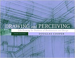 Book Drawing and Perceiving: Life Drawing for Students of Architecture and Design, 3rd Edition