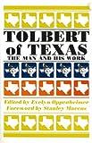Tolbert of Texas, Frank Tolbert, 0875650686
