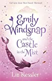 Emily Windsnap and the Castle in the Mist: Book 3