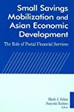 Small Savings Mobilization and Asian Economic Development, United Nations, 0765614847