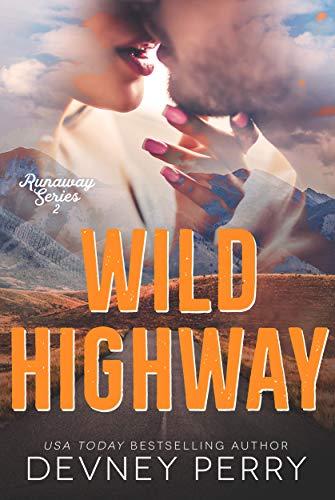Wild Highway (Runaway Book 2) by [Perry, Devney]