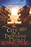 City of a Thousand Dolls, Miriam Forster, 0062121308