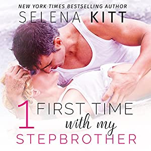 First Time with My Stepbrother Boxed Set Audiobook