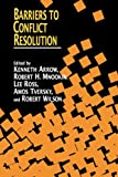 img - for Barriers to Conflict Resolution book / textbook / text book