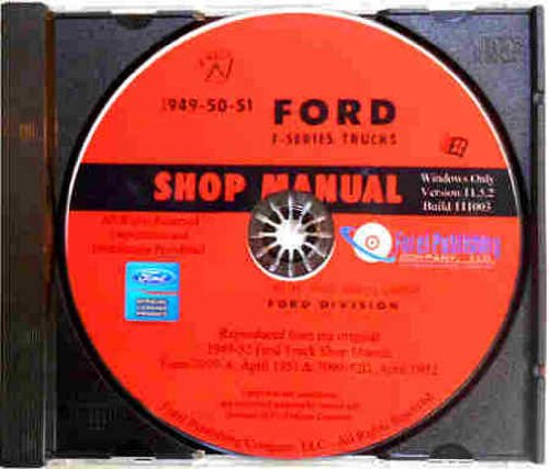 1949 1950 1951 FORD TRUCK & PICKUP REPAIR SHOP & SERVICE MANUAL CD - F1, F2, F3, F4, F5, F6, F7, F8, conventional, cab-over-engine (COE), medium duty, and heavy duty trucks 49 50 51