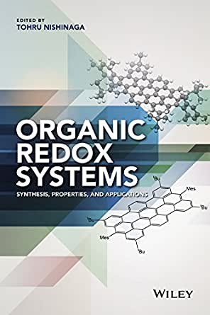 Organic Redox Systems: Synthesis, Properties, and Applications 1