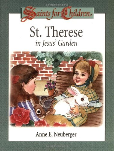 Download St. Therese in Jesus' Garden (Saints for Children) pdf