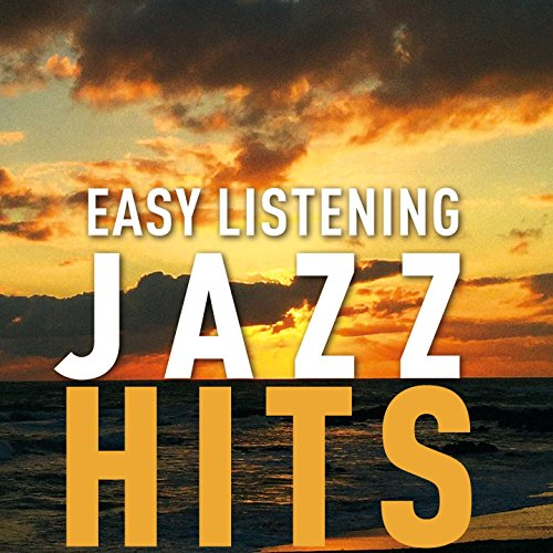 Easy Listening Jazz Hits