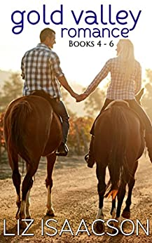 Gold Valley Romance Boxed Set, Books 4 - 6: Between the Reins, Over the Moon, Under the Bridge by [Isaacson, Liz]