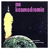 Krzysztof Sadowski: Na Kosmodromie [CD]