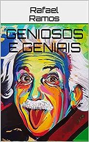 GENIOSOS e GENIAIS (ASSIM NA TERRA COMO NO CÉU Livro 4)