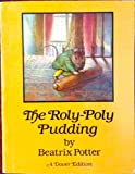 The Roly-Poly Pudding, Beatrix Potter, 0486250997
