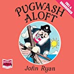 Pugwash Aloft | John Ryan