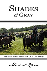 Shades of Gray: Strange Tales from the Old Dominion